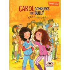 ACAROL CONQUERS THE BULLY