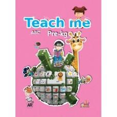Teach me - Pre-Kg - 4  Abc